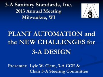 Plant Automation and New Challenges for 3-A Design (PDF)