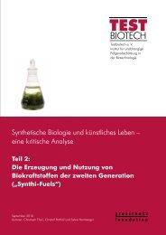 Teil 2: Die Erzeugung und Nutzung von Biokraftstoffen ... - Testbiotech