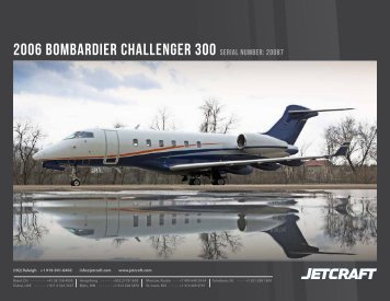 2006 BomBardier Challenger 300 Serial numBer: 20087
