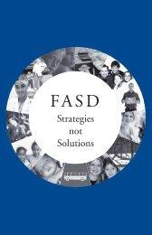 FASD: Strategies not solutions