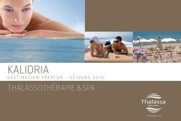 Accès Kalidria - Thalassa sea & spa
