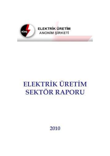 elektrik üretim sektör raporu - Enerji ve Tabii Kaynaklar Bakanlığı