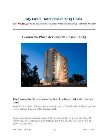 My Israel Hotel Pesach 2013 Deals Leonardo Plaza Jerusalem ...