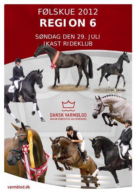 Endelig katalog - Dansk Varmblod Region 6