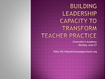 Building Leadership Capacity to Transform Teacher Practice (pdf)