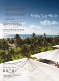 Global Spa Rituals - The Betsy Hotel