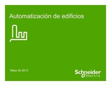 Automatización de Edificios para Mejorar ... - Schneider Electric