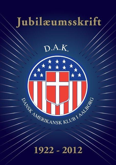 Jubilæumsskrift - dansk amerikansk klub