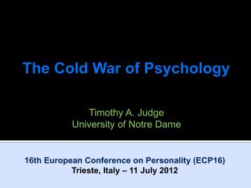 16th European Conference on Personality ... - Timothy A. Judge