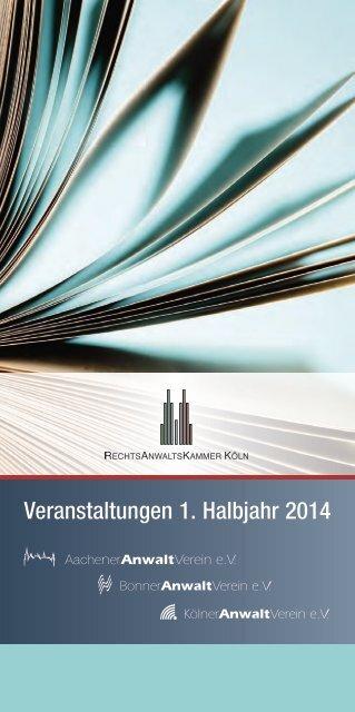 Veranstaltungen 1. Halbjahr 2014 - Rechtsanwaltskammer Köln