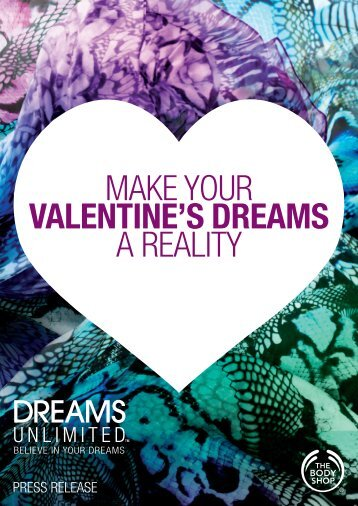 MAKE YOUR VALENTINE'S DREAMS A REALITY - The Body Shop ...