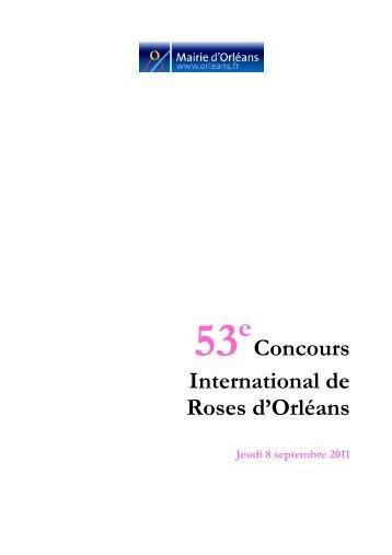 Le Concours International de Roses d'Orléans Les ... - Ville d'Orléans
