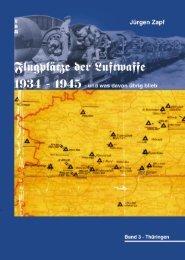 Band 3: Thüringen - Flugplätze der Luftwaffe 1934 – 1945