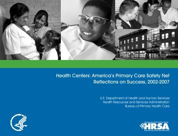 America's Primary Care Safety Net Reflections on Success, 2002-2007