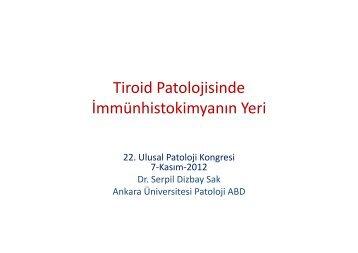 Tiroid Patolojisinde İmmünhistokimyanın Yeri