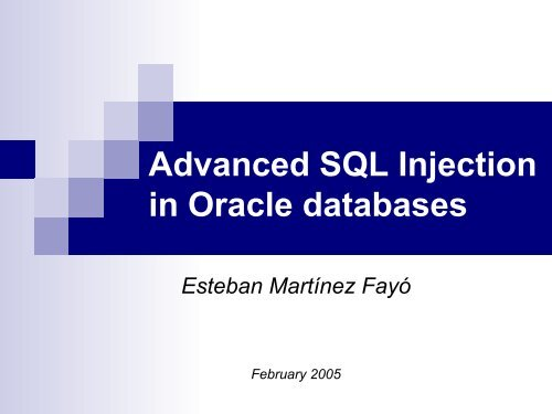Advanced SQL Injection In Oracle Databases pdf - ORK Home Page
