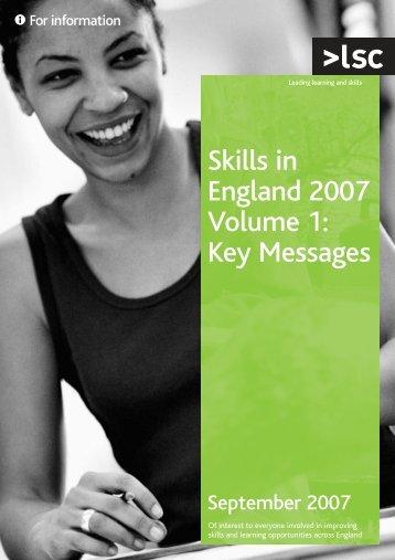 Skills in England 2007 Volume 1 - lsc.gov.uk - Learning and Skills ...