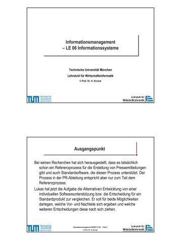 VL_IM_SS07_Folien_LE06.pdf - Lehrstuhl für Wirtschaftsinformatik