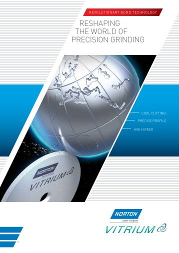 RESHAPING THE WORLD OF PRECISION GRINDING