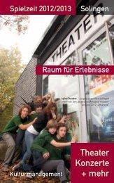 gibt es die Broschüre auch als PDF - Theater Solingen