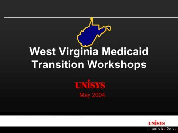 West Virginia Medicaid Transition Workshops - DHHR