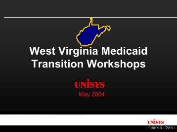 West Virginia Medicaid Transition Workshops - DHHR