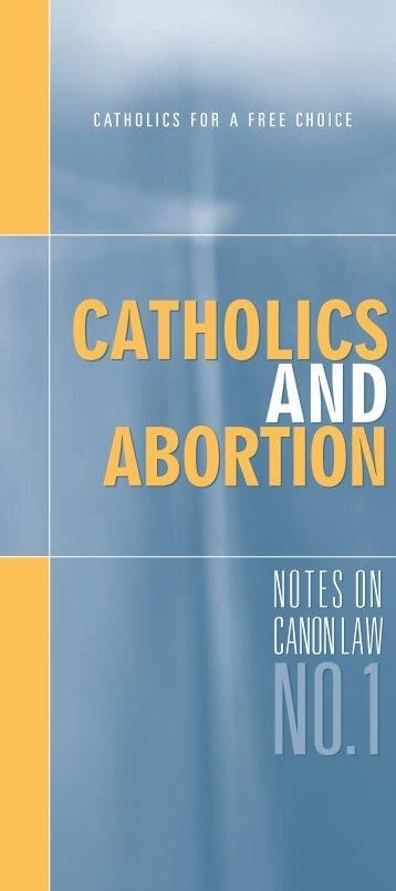 catholics and abortion catholics and abortion - Catholics for Choice