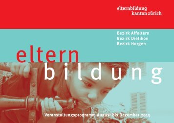 Elternbildung_2013_Aug - Dez - Schule Hedingen