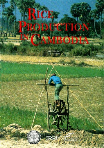 Rice production in Cambodia / edited by H. J. Nesbitt - IRRI books