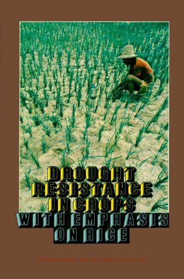Drought Resistance in Crops with Emphasis on Rice - IRRI books