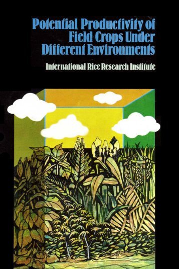 Potential Productivity of Field Crops Under Different ... - IRRI books