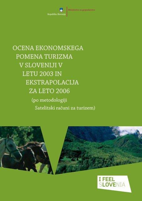 ocena ekonomskega pomena turizma v sloveniji v letu 2003 in ...