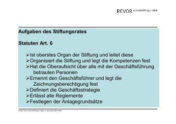 Aufgaben des Stiftungsrates Statuten Art. 6 Ist oberstes ... - Revor