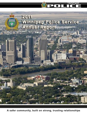 A safer community, built on strong, trusting ... - City of Winnipeg