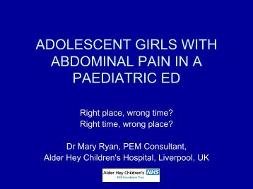 GIRLS AGED 12-16 WITH ABDOMINAL  PAIN IN A PAEDIATRIC ED