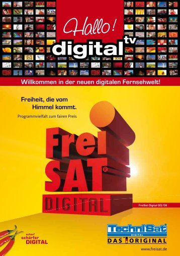 Willkommen in der neuen digitalen Fernsehwelt! Freiheit, die vom ...
