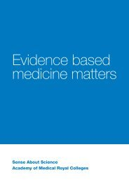 Evidence Based Medicine Matters - Sense about Science