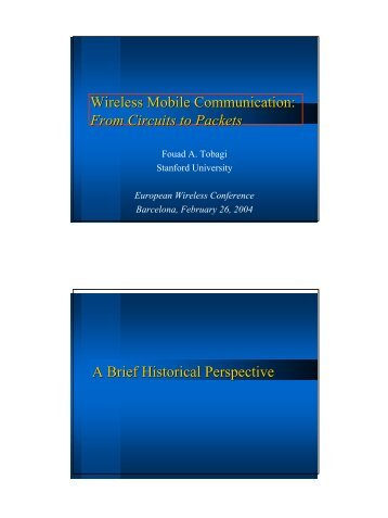 Wireless Mobile Communication: From Circuits to Packets A Brief ...
