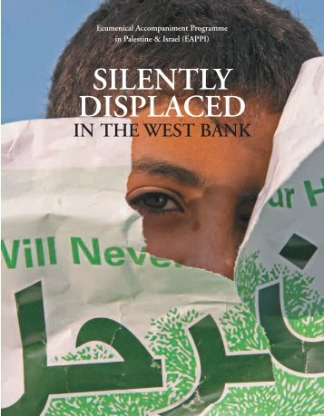Silently Displaced in the West Bank - EAPPI
