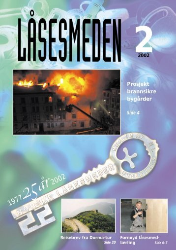 Prosjekt brannsikre bygårder - Foreningen Norske Låsesmeder