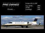 Learjet 45 s/n 249 Year (EIS): 2004 TTAF: 1641 ... - Bombardier
