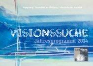 Programmheft 2014 Visionssuche - Kunstwerk