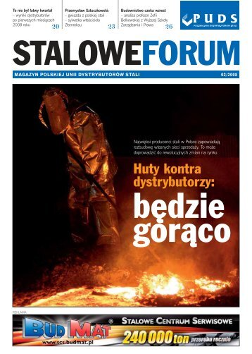 Huty kontra dystrybutorzy: - Polska Unia Dystrybutorów Stali