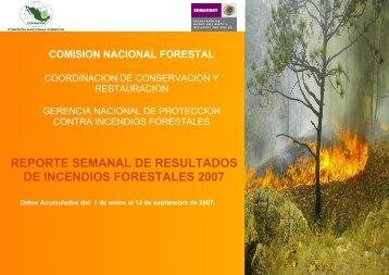reporte semanal de resultados de incendios forestales 2007