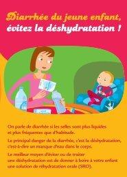 Diarrhée du jeune enfant, évitez la déshydratation - Dépliant - Inpes
