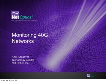 Monitoring 40G Networks - Ethernet Technology Summit