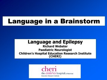 Language and epilepsy - CHERI - The Children's Hospital ...