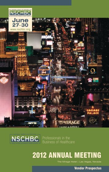 2012 ANNUAL MEETING - National Society of Certified Healthcare ...