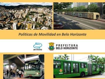 Políticas de Movilidad en Belo Horizonte. Katia ... - Clean Air Institute