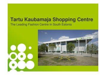 Tartu Kaubamaja Shopping Centre - Niras